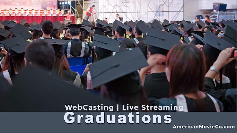 live streaming for graduation ceremony