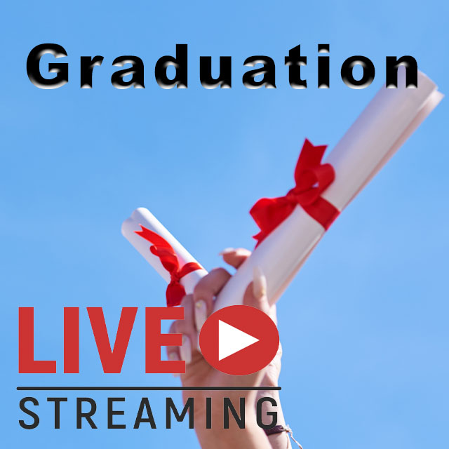Live Stream the Graduation Ceremony 2
